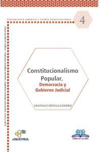 bm-constitucionalismo-popular-democracia-y-gobierno-judicial-derecho-global-editores-9786079814830