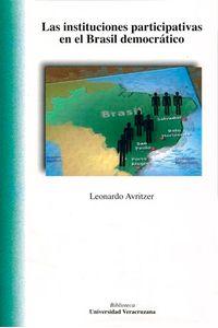 bm-las-instituciones-participativas-en-el-brasil-democratico-universidad-veracruzana-9786075020457