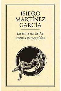 bm-la-travesia-de-los-suenos-perseguidos-ediciones-del-ermitano-9789685473545