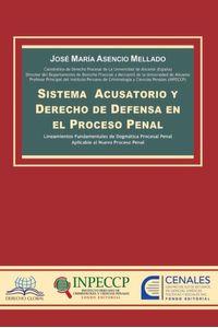 bm-sistema-acusatorio-y-derecho-de-defensa-en-el-proceso-penal-derecho-global-editores-9786034516618