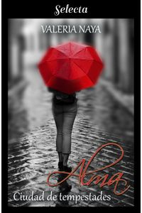 lib-alma-ciudad-de-tempestades-amor-en-la-tormenta-1-penguin-random-house-9788417610586