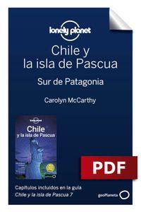 lib-chile-y-la-isla-de-pascua-79-sur-de-patagonia-grupo-planeta-9788408211778