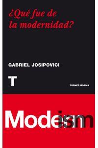 qu-fue-de-la-modernidad-9788475067575-OCEA