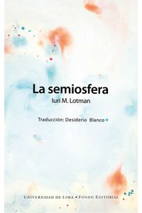 bw-la-semiosfera-fondo-editorial-universidad-de-lima-9789972454844