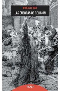 bw-las-guerras-de-religioacuten-ediciones-rialp-9788432148262