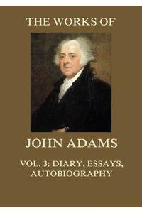bw-the-works-of-john-adams-vol-3-jazzybee-verlag-9783849648190