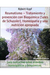 bw-reumatismo-ndash-tratamiento-y-prevencioacuten-con-bioquiacutemica-sales-de-schussler-homeopatiacutea-y-una-nutricioacuten-apropiada-bookrix-9783739632476