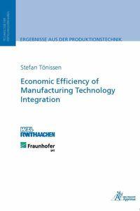 bw-economic-efficiency-of-manufacturing-technology-integration-apprimus-wissenschaftsverlag-9783863592783