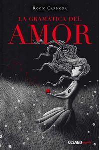 bw-la-gramaacutetica-del-amor-ocano-exprs-9786077358077
