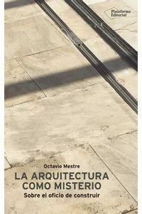bw-la-arquitectura-como-misterio-plataforma-9788417622053