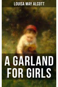 bw-a-garland-for-girls-musaicum-books-9788027200658