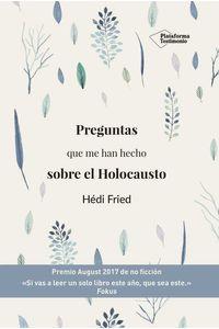 bw-preguntas-que-me-han-hecho-sobre-el-holocausto-plataforma-9788417622152