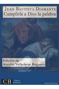 bw-cumplirle-a-dios-la-palabra-clasicos-hispanicos-9783959550017