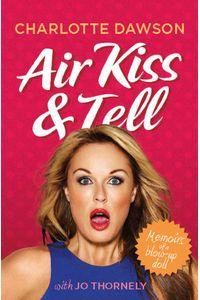 bw-air-kiss-and-tell-allen-unwin-9781742698892