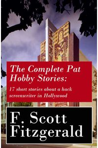 bw-the-complete-pat-hobby-stories-17-short-stories-about-a-hack-screenwriter-in-hollywood-eartnow-9788026802600