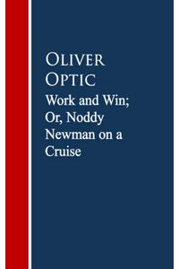 bw-work-and-win-or-noddy-newman-on-a-cruise-anboco-9783736415164