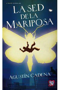 bw-la-sed-de-la-mariposa-fondo-de-cultura-econmica-9786071623348
