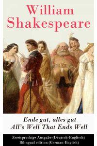 bw-ende-gut-alles-gut-alls-well-that-ends-well-deutschenglisch-bilingual-edition-germanenglish-eartnow-9788026809609