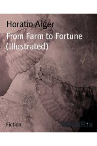 bw-from-farm-to-fortune-illustrated-bookrix-9783736801011