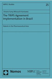 bw-the-trips-agreement-implementation-in-brazil-nomos-verlag-9783845259628