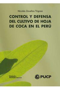 bw-control-y-defensa-del-cultivo-de-hoja-de-coca-en-peratildeordm-anatomia-de-la-red-9786124713460