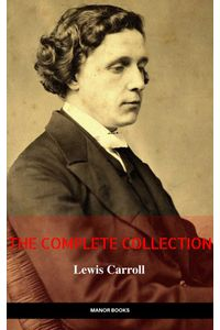 bw-lewis-carroll-the-complete-novels-the-greatest-writers-of-all-time-ab-books-9782377874682