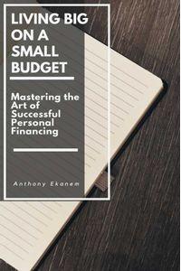 bw-living-big-on-a-small-budget-anthony-ekanem-9783958499645