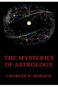 bw-the-mysteries-of-astrology-jazzybee-verlag-9783849641962
