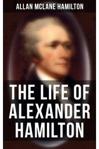 bw-the-life-of-alexander-hamilton-musaicum-books-9788027244225