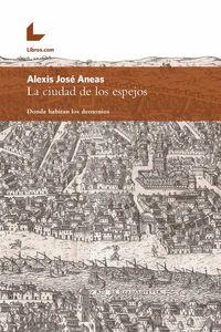 bw-la-ciudad-de-los-espejos-editorial-libroscom-9788416881406