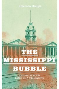 bw-the-mississippi-bubble-historical-novel-based-on-a-true-events-eartnow-9788026874003