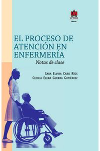 bw-el-proceso-de-atencioacuten-en-enfermeriacutea-u-del-norte-editorial-9789587414738