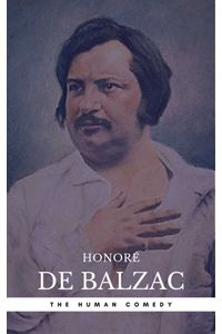 bw-honoratildecopy-de-balzac-the-complete-human-comedy-cycle-100-works-book-center-the-greatest-writers-of-all-time-oregan-publishing-9782377875788