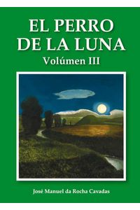 bw-el-perro-de-la-luna-volumen-iii-obrapropia-9788415362753