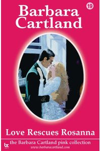 bw-love-rescues-rosanna-barbara-cartland-ebooks-ltd-9781906950873