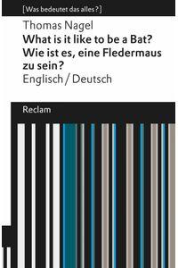 bw-what-is-it-like-to-be-a-bat-wie-ist-es-eine-fledermaus-zu-sein-reclam-verlag-9783159609997