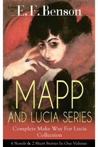 bw-mapp-and-lucia-series-ndash-complete-make-way-for-lucia-collection-6-novels-amp-2-short-stories-in-one-volume-eartnow-9788026843283