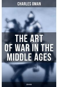 bw-the-art-of-war-in-the-middle-ages-3781515-musaicum-books-9788027241095