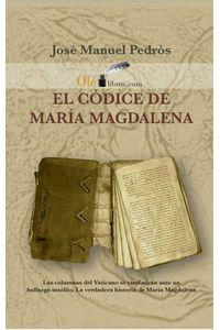 bw-el-coacutedice-de-mariacutea-magdalena-olelibros-9788416646012