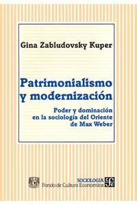 bw-patrimonialismo-y-modernizacioacuten-fondo-de-cultura-econmica-9786071607201