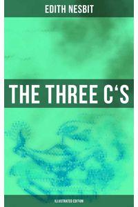 bw-the-three-cs-illustrated-edition-musaicum-books-9788027221776