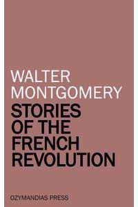 bw-stories-of-the-french-revolution-ozymandias-press-9781531267896
