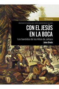 bw-con-el-jesuacutes-en-la-boca-culagos-udg-9786075470894