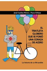 bw-el-triatleta-globero-que-se-forjoacute-una-coraza-de-acero-letrame-grupo-editorial-9788417657062