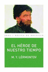 bw-el-heacuteroe-de-nuestro-tiempo-ediciones-akal-9788446036708