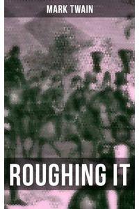 bw-roughing-it-musaicum-books-9788027233281