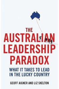 bw-the-australian-leadership-paradox-allen-unwin-9781743430149