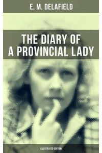 bw-the-diary-of-a-provincial-lady-illustrated-edition-musaicum-books-9788027202348