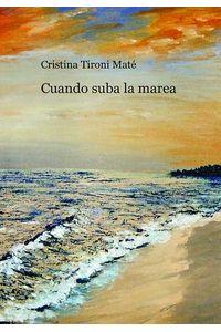 bw-cuando-suba-la-marea-editorial-bubok-publishing-9788490096635