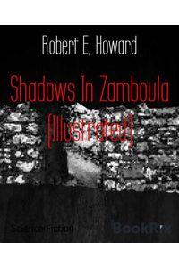 bw-shadows-in-zamboula-illustrated-bookrix-9783730988312